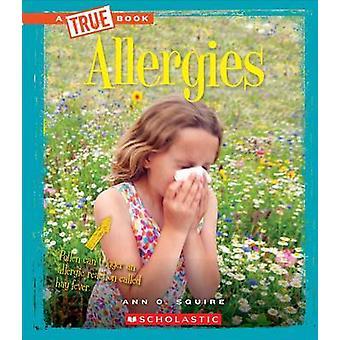 Allergies by Ann O Squire - 9780531215203 Book