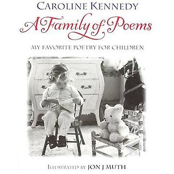 A Family of Poems - My Favorite Poetry for Children by Caroline Kenned