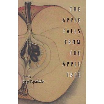 The Apple Falls from the Apple Tree - Stories by Helen Papanikolas - 9