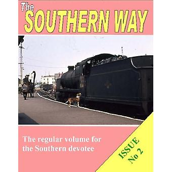 Southern Way?  - Issue No 2 by Kevin Robertson - 9780955411076 Book