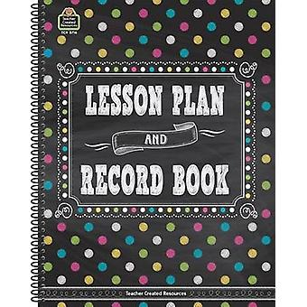 Chalkboard Brights Lesson Plan and Record Book by Teacher Created Res
