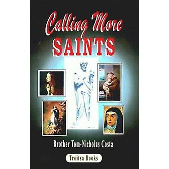 Calling More Saints by Tom-Nicholas Costa - 9781560727286 Book