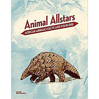 Animal Allstars - African Animals Facts and Folklore by Jeff Trollip -
