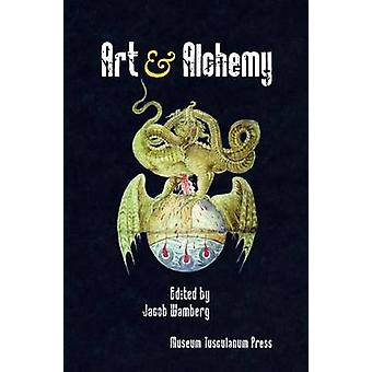 Art and Alchemy by Jacob Wamberg - 9788763502672 Book