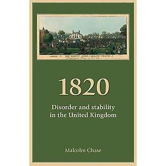 1820 Disorder and Stability in the United Kingdom by Chase & Malcolm