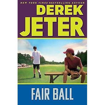 Fair Ball by Derek Jeter - 9781481491495 Book