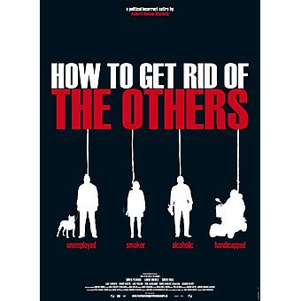 How to get Rid of the Others Movie Poster Print (27 x 40)