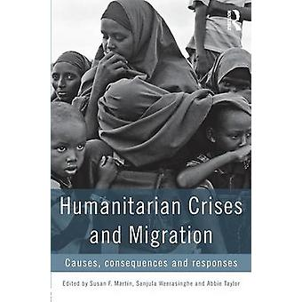 Humanitære kriser og overføring av Susan F. Martin & Sanjula S. Weerasinghe & Abbie Taylor
