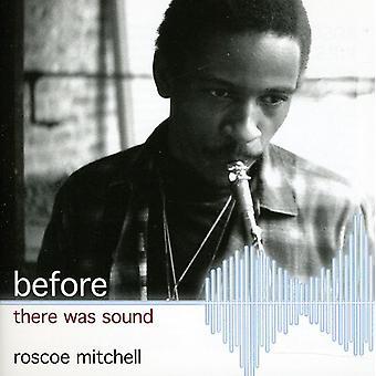 Roscoe Mitchell - før der var lyd [CD] USA import