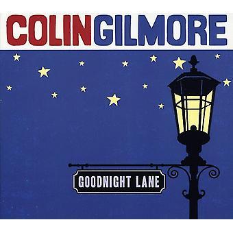 コリン ・ ギルモア - おやすみレーン [CD] USA 輸入
