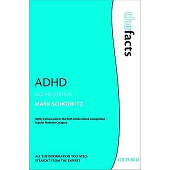 ADHD (2nd Revised edition) by Mark Selikowitz - 9780199565030 Book