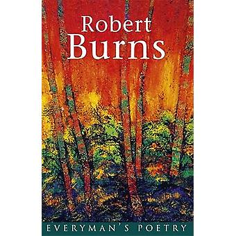 Burns - Everyman's Poetry by Robert Burns - Donald A. Low - 9780460878