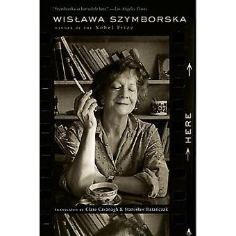 Here by Wislawa Szymborska - 9780547592091 Book