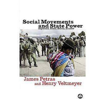 Soziale Bewegungen und Staatsmacht - Argentinien - Brasilien - Bolivien - Ecuador