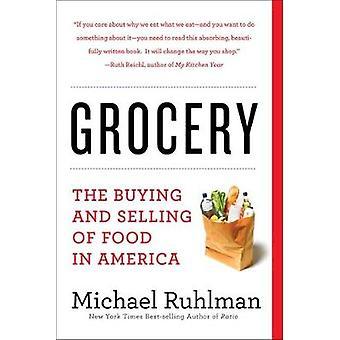 Mataffär - köp och försäljning av mat i Amerika av Michael Ruhlman