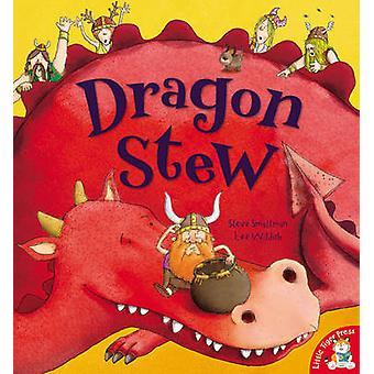 Stufato di drago da Steve Smallman - Lee caratterizza - 9781848951006 libro
