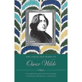 Le recueillies œuvres d'Oscar Wilde (nouvelle édition) d'Oscar Wilde - 978