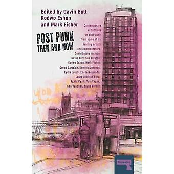 Post-Punk Then and Now by Sue Clayton - Kodwo Eshun - Gavin Butt - 97