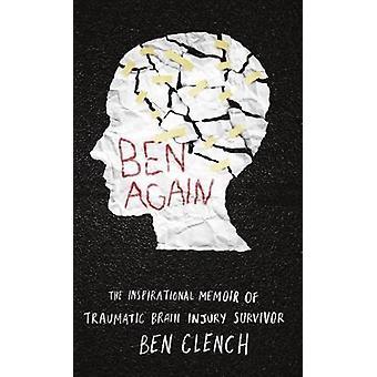 Ben Again by Ben Clench - 9781911586128 Book