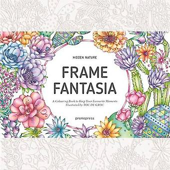 Hidden Nature's Frame Fantasia - A New Coloring Escape for Grown-Ups b