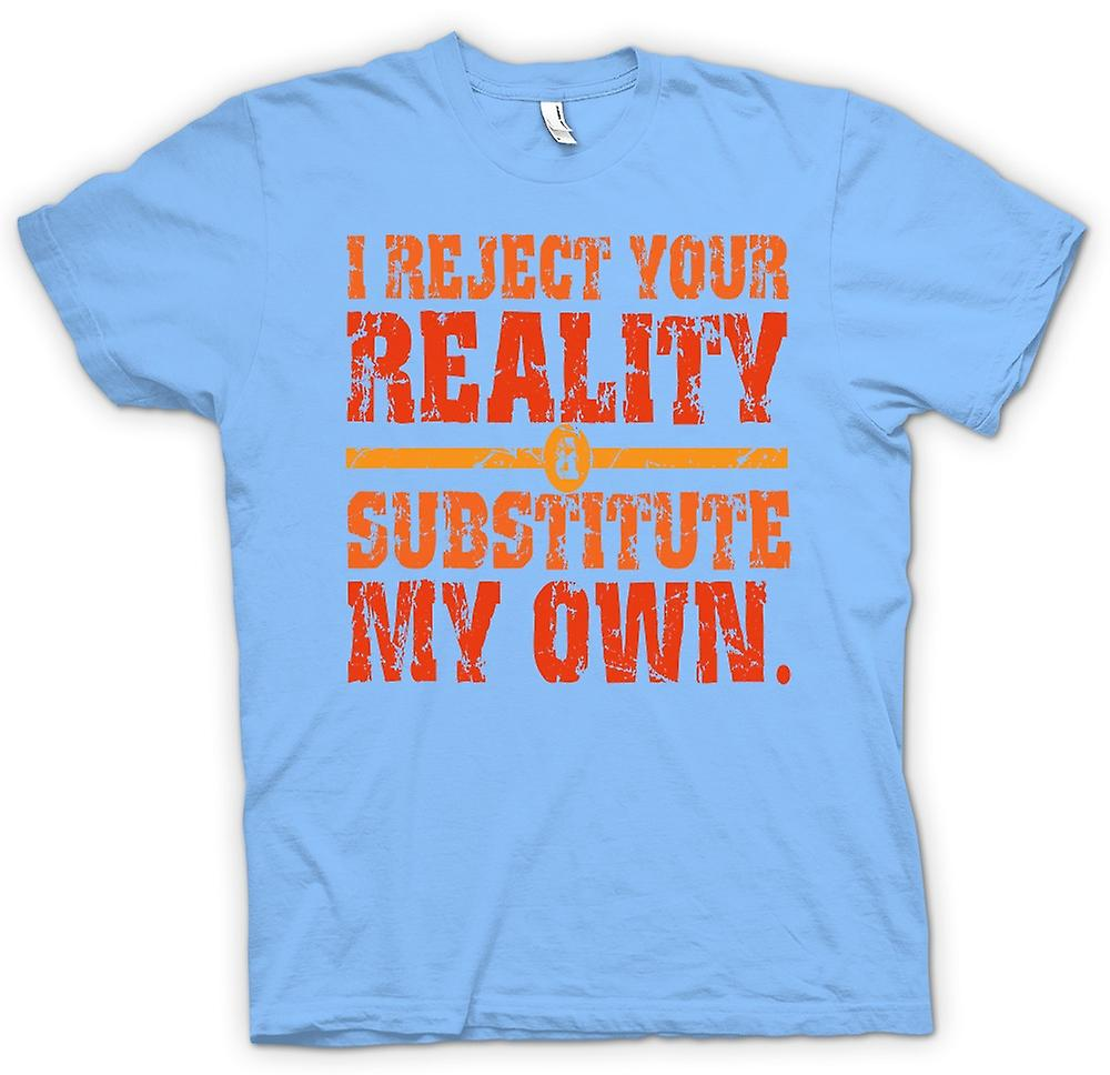 Mens T-shirt - I Reject Your Reality - Mythbusters