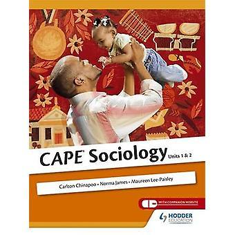 Cape sosiologi av Carlton Chinapoo - Maureen Paisley - Norma James-