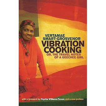 Vibration Cooking or The Travel Notes of a Geechee Girl by SmartGrosvenor & Vertamae