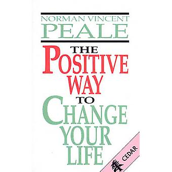 The Positive Way to Change Your Life by Dr. Norman Vincent Peale - 97
