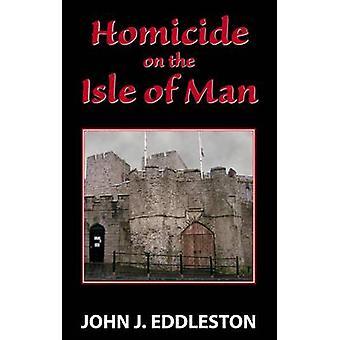 Homicídio na ilha de Man por John J. Eddleston - 9780709086024 livro