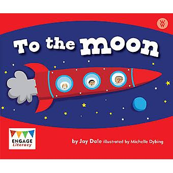 To the Moon by Jay Dale - 9781406248531 Book