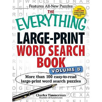 The Everything Large-Print Word Search Book - More Than 100 Easy-to-Re