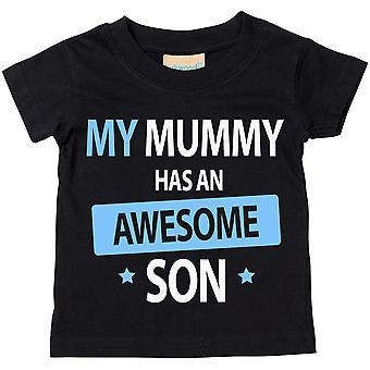 My Mummy Has An Awesome Son Tshirt