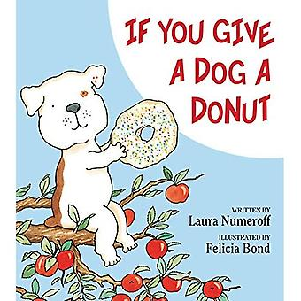 If You Give a Dog a Donut: An if you give...Book