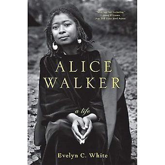 Alice Walker -- A Life