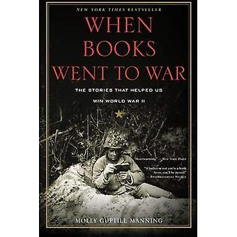 När böcker gick till krig: de berättelser som hjälpte oss att vinna andra världskriget