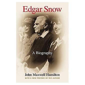 Edgar Snow: Une biographie