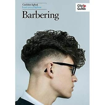 The City & Guilds: NVQ Diploma in Barbering Logbook Level 3