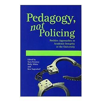 Pedagogik, inte polisarbete: positiva förhållningssätt till akademisk integritet vid universitetet