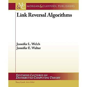 Link Reversal Algorithms