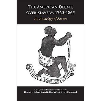 The American Debate over Slavery, 1760-1865