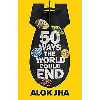 50 façons le monde pourrait se terminer