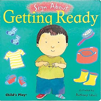 Getting Ready (Sign about) (ASL)