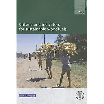 Criteria and Indicators for Sustainable Woodfuels (Fao Forestry Papers)