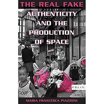 De echte Fake: Authenticiteit en de productie van de ruimte (Polis)