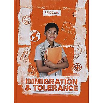 Immigration & Tolerance (A Focus on...)