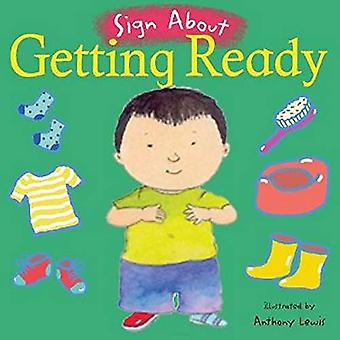 Getting Ready (Sign About S.) (BSL) (Sign About)