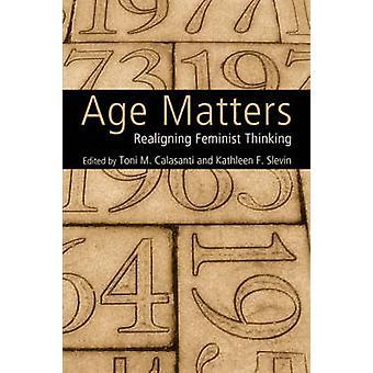 Alter zählt bereits feministischen Denkens durch Calasanti & Toni M.