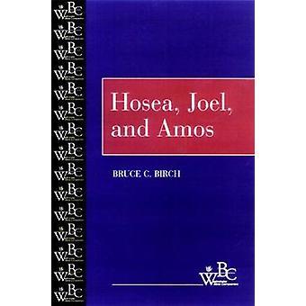 Hosea Joel och Amos av Björk & Bruce C.