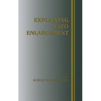 Explaining NATO Enlargement by Rauchhaus & Robert W.