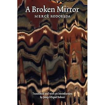 A Broken Mirror by Rodoreda & Merce
